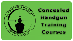 Concealed Handgun Training Classes provided by Defensive Firearms Instruction