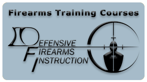 Firearms Training Courses provided by Defensive Firearms Instruction